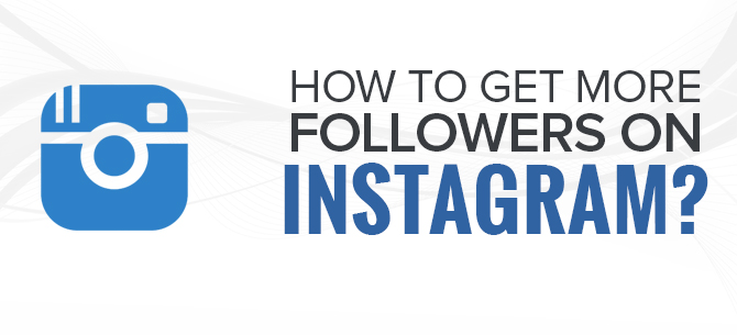 Proven Ways to Increase Instagram Followers