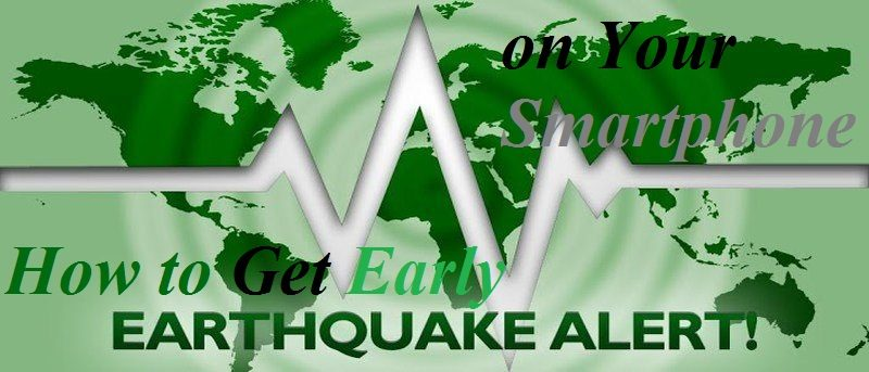 How to Get Early Earthquake Alerts on Your Smartphone