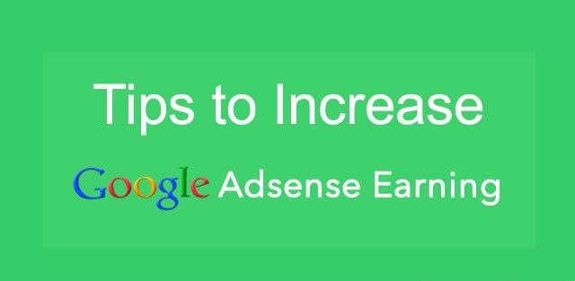How To Increase Google AdSense Earnings