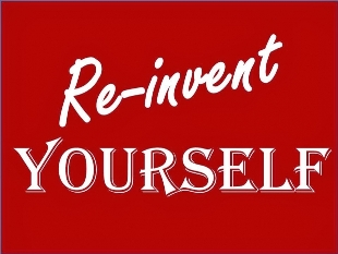 reinvent 620x465 - How to Reinvent Yourself