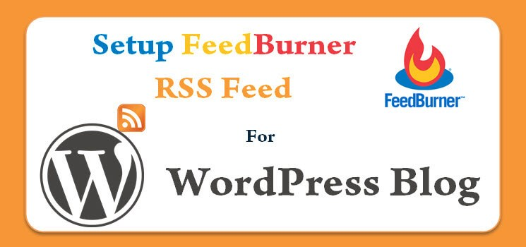 Boost blog traffic with RSS Feed subscriptions using FeedBurner