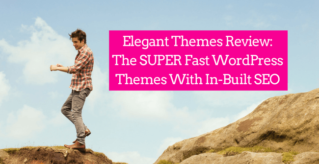 Elegant Themes Review: The Perfect In-Built SEO WordPress Themes