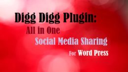 Digg Digg Plugin: All in One Social Media Sharing Bar For Word Press