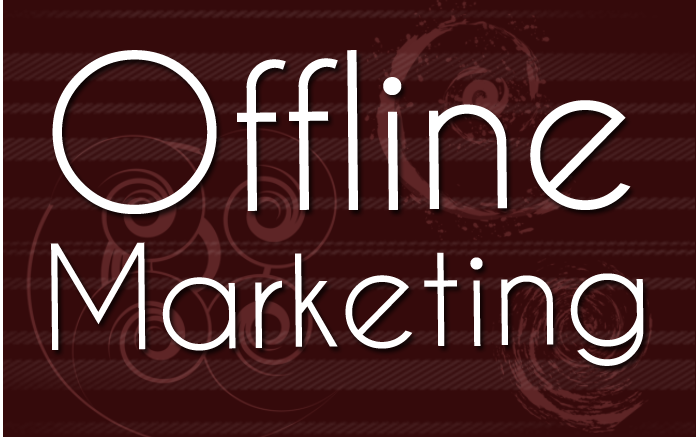 5 Forgotten Offline Marketing Tactics That Shouldn't Be Ignored