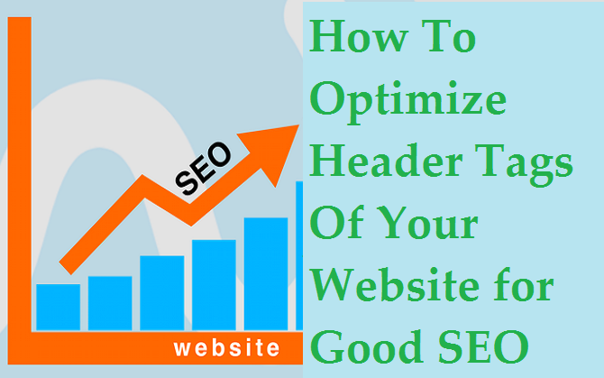 How-To-Optimize-Header-Tags-Of-Your-Website-for-Good-SEO